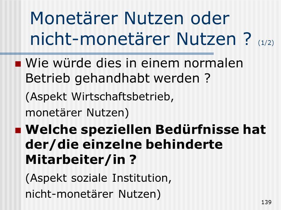 Monetärer Nutzen oder nicht-monetärer Nutzen (1/2)