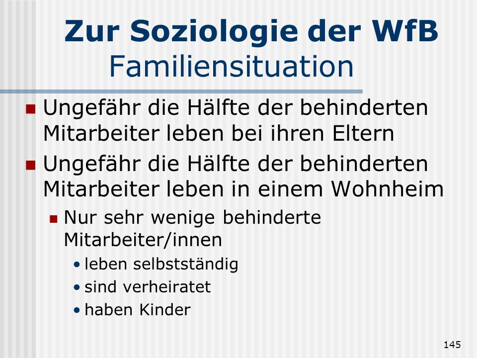Zur Soziologie der WfB Familiensituation