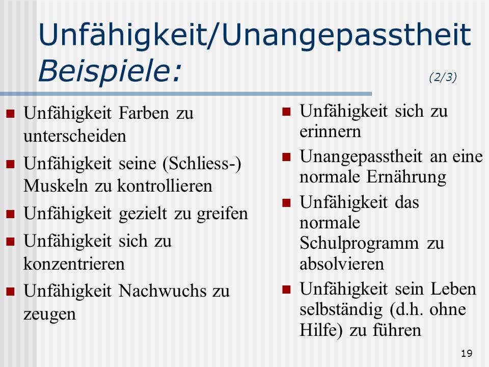 Unfähigkeit/UnangepasstheitBeispiele: (2/3)