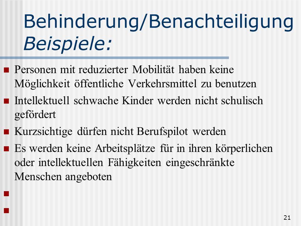 Behinderung/BenachteiligungBeispiele: