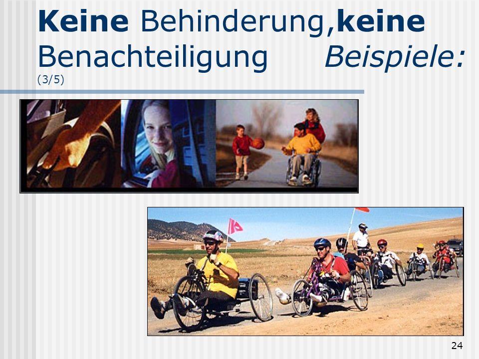 Keine Behinderung,keine Benachteiligung Beispiele: (3/5)
