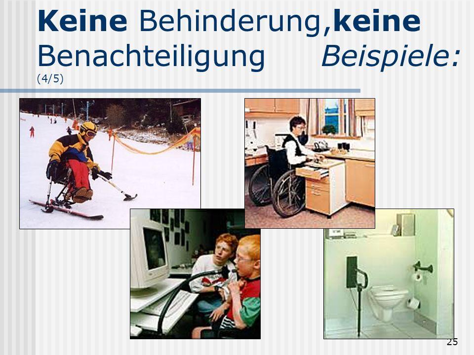 Keine Behinderung,keine Benachteiligung Beispiele: (4/5)