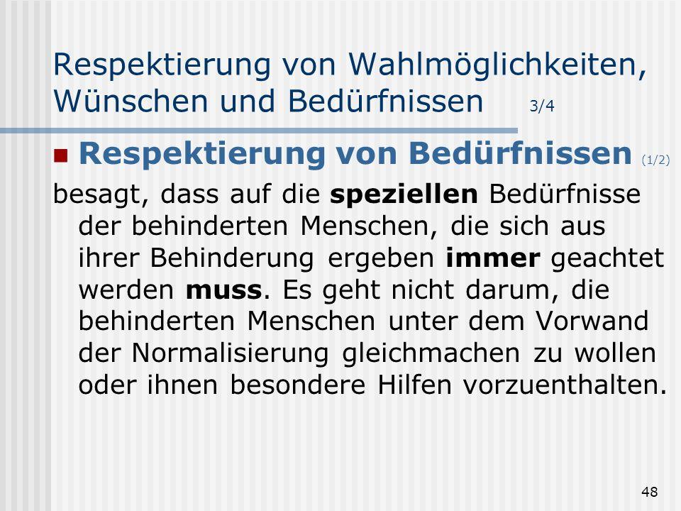 Respektierung von Wahlmöglichkeiten, Wünschen und Bedürfnissen 3/4