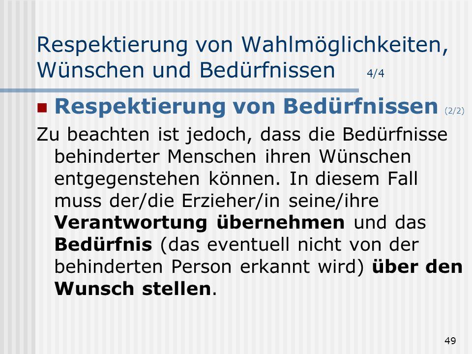 Respektierung von Wahlmöglichkeiten, Wünschen und Bedürfnissen 4/4