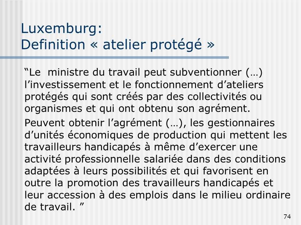 Luxemburg: Definition « atelier protégé »