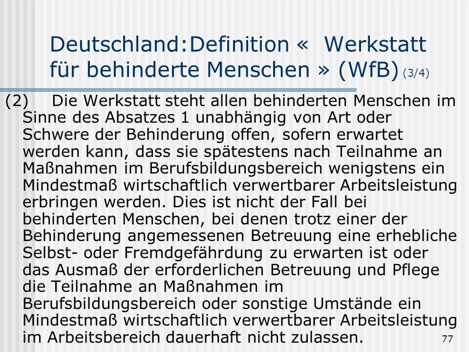 Deutschland:Definition « Werkstatt für behinderte Menschen » (WfB) (3/4)