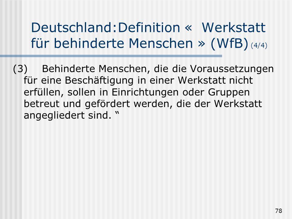 Deutschland:Definition « Werkstatt für behinderte Menschen » (WfB) (4/4)