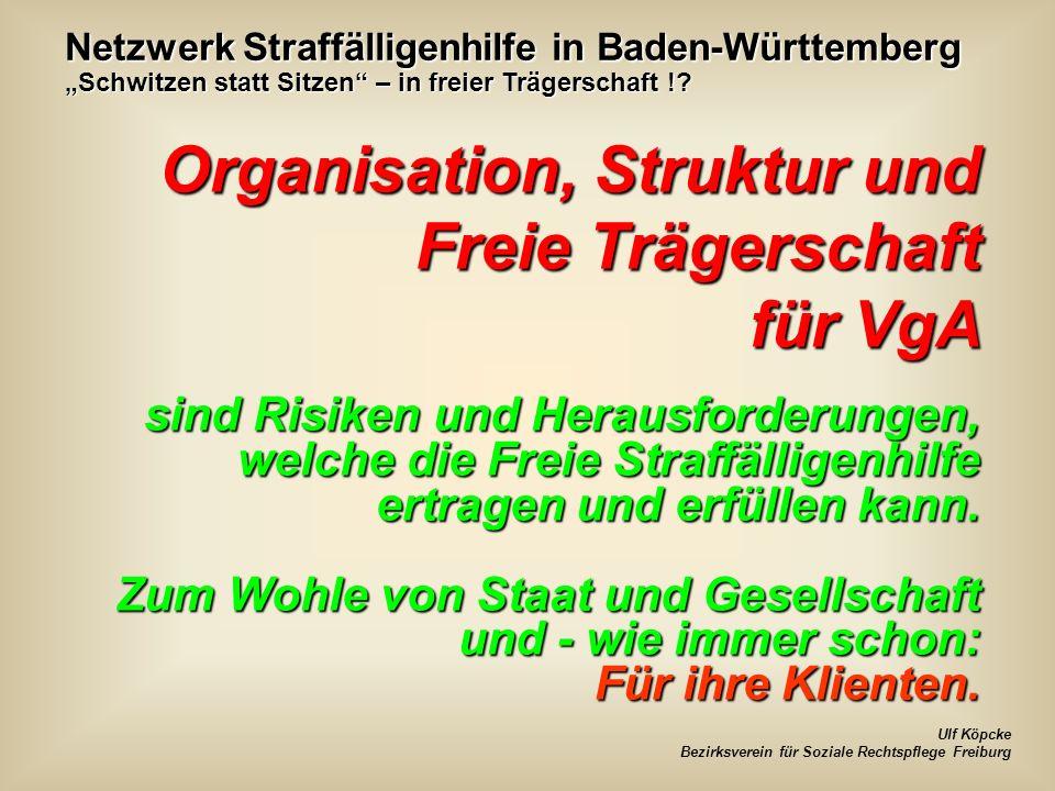 Organisation, Struktur und Freie Trägerschaft für VgA