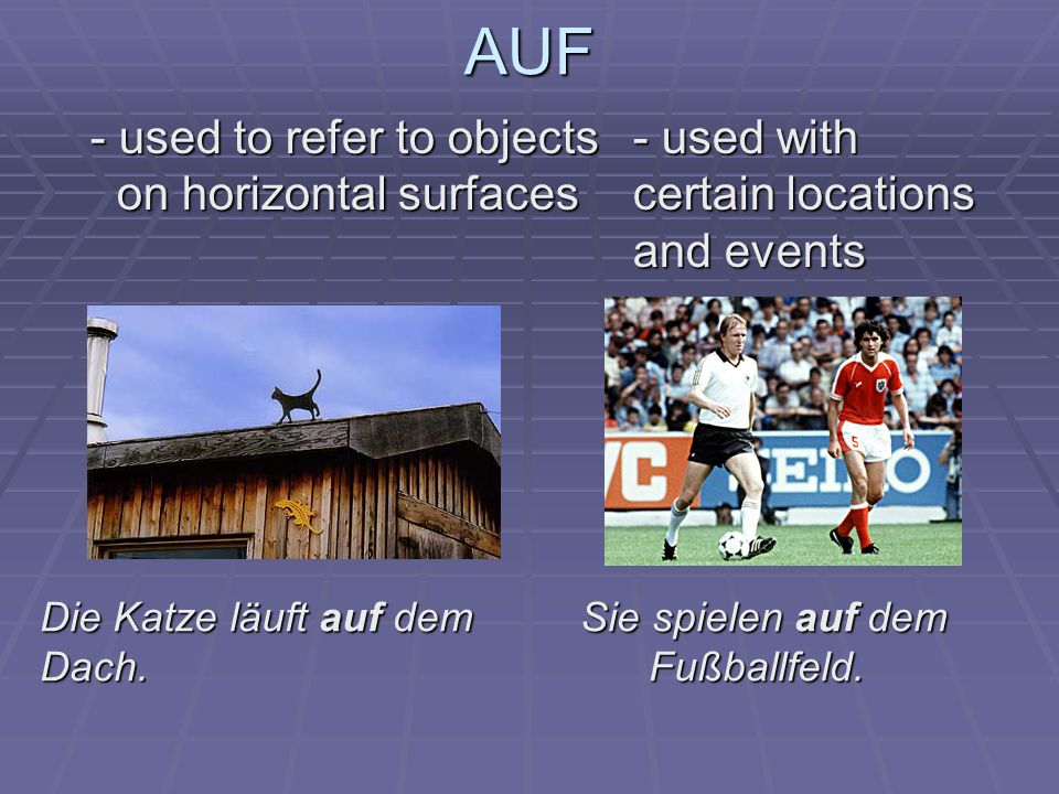 AUF - used to refer to objects - used with