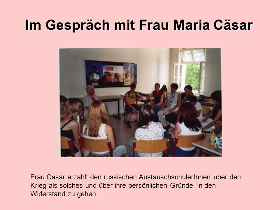 Im Gespräch mit Frau Maria Cäsar