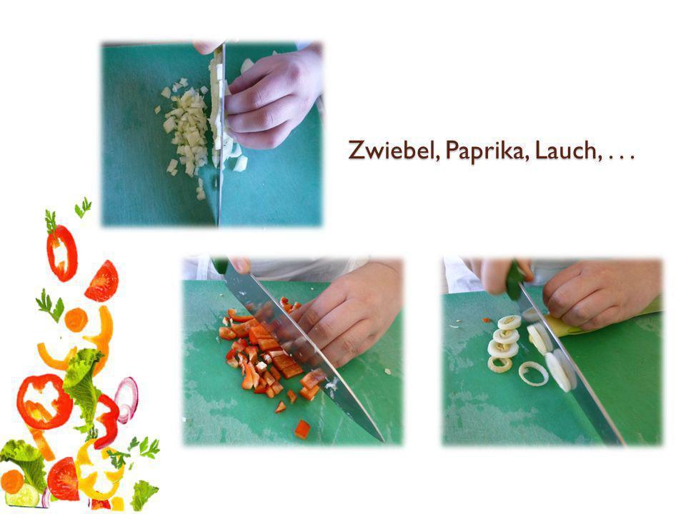 Zwiebel, Paprika, Lauch, . . .