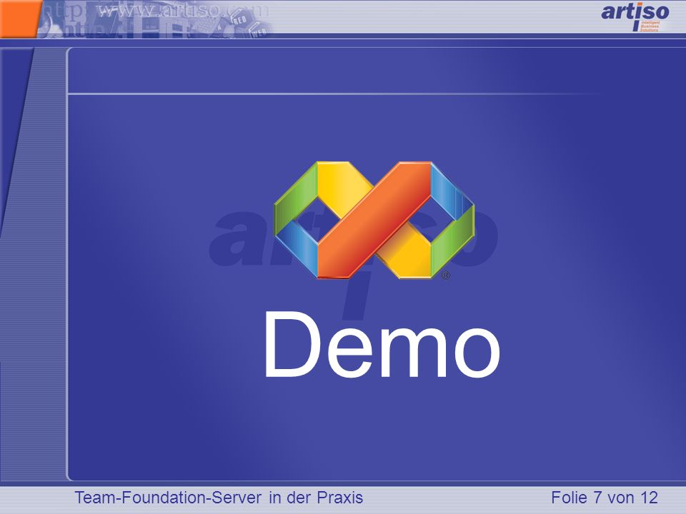Demo Team-Foundation-Server in der Praxis Folie 7 von 12