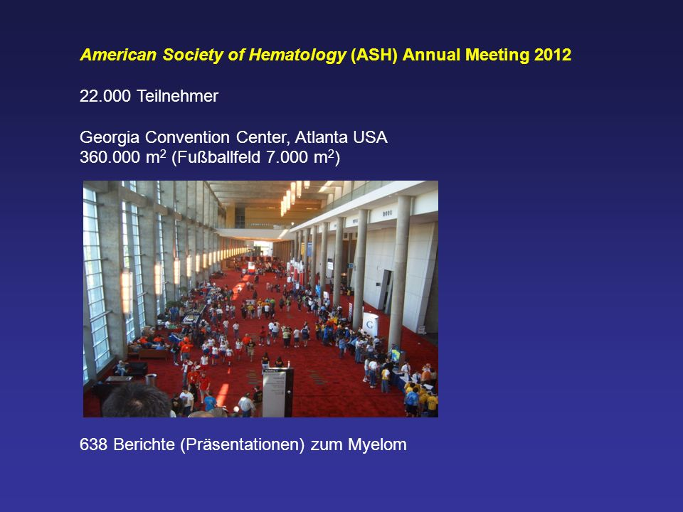 American Society of Hematology (ASH) Annual Meeting 2012