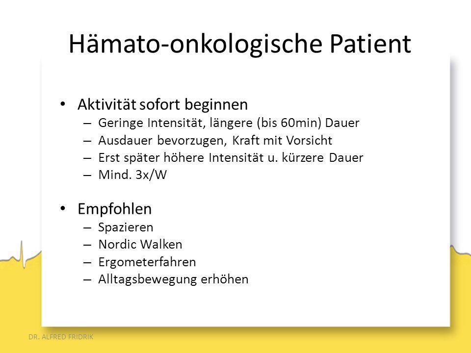 Hämato-onkologische Patient