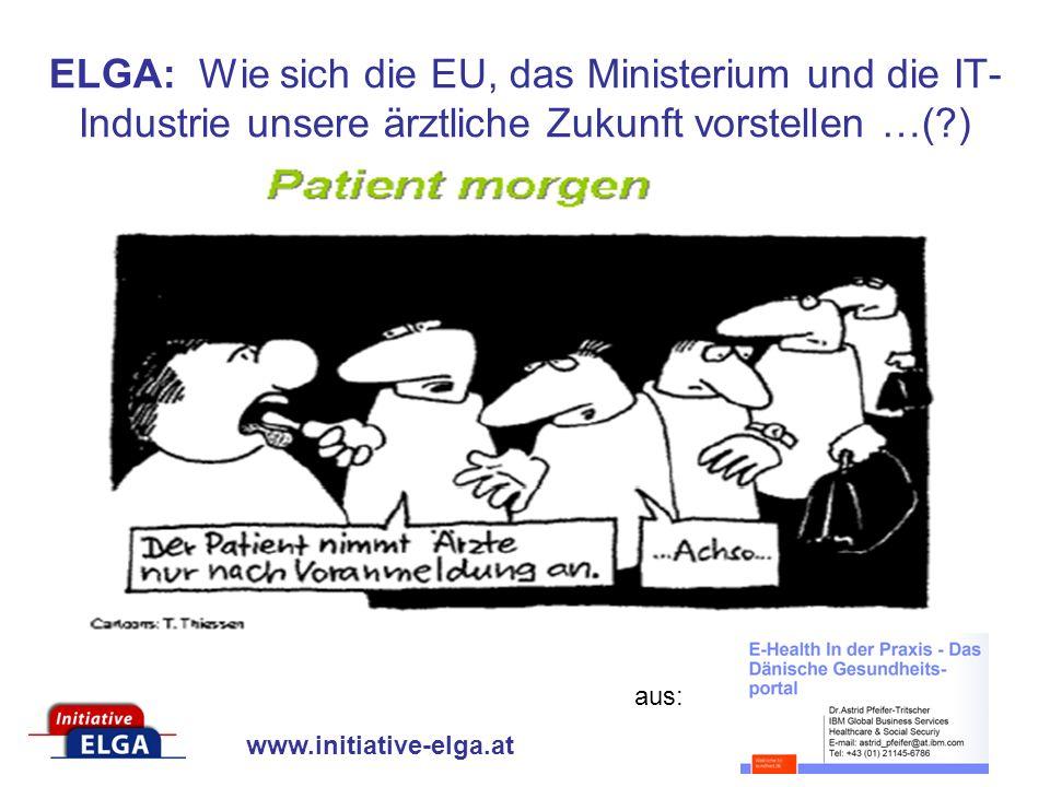 ELGA: Wie sich die EU, das Ministerium und die IT-Industrie unsere ärztliche Zukunft vorstellen …( )