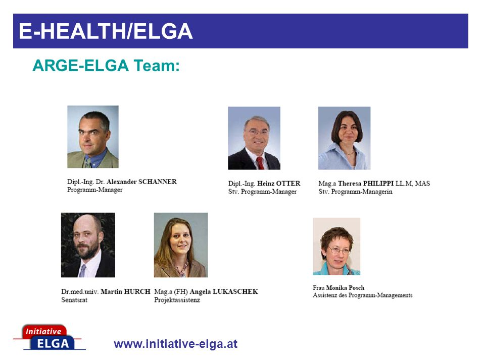 E-HEALTH/ELGA ARGE-ELGA Team: