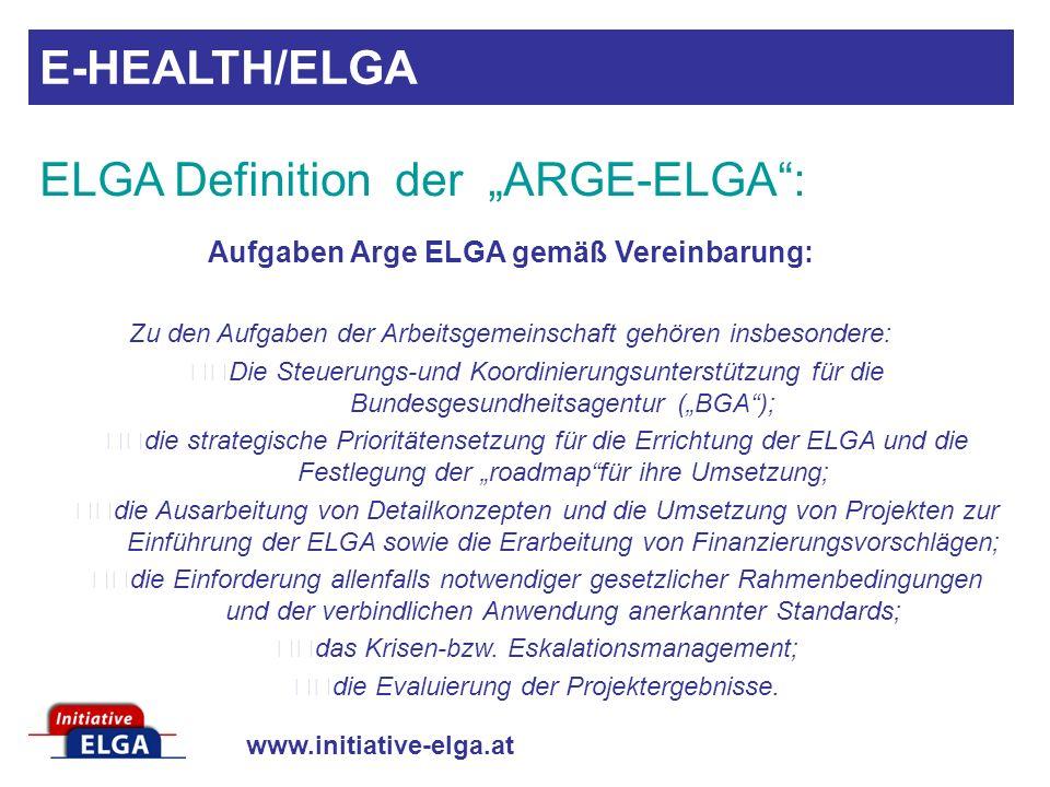 "ELGA Definition der ""ARGE-ELGA :"