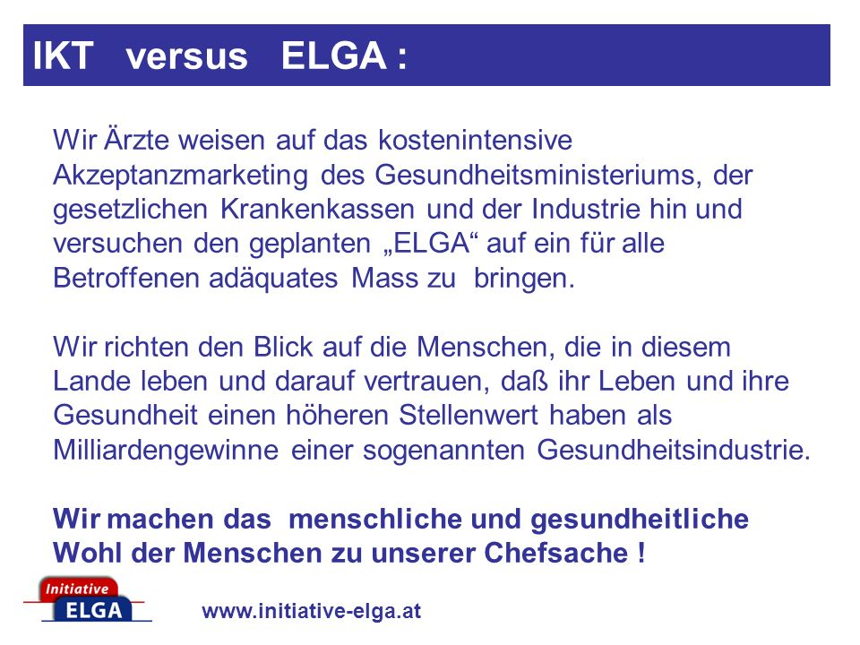 IKT versus ELGA :