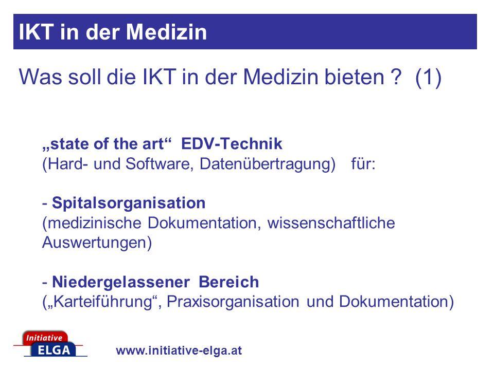 Was soll die IKT in der Medizin bieten (1)