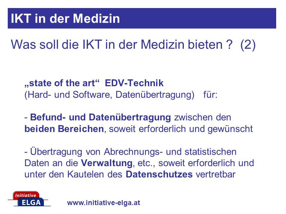 Was soll die IKT in der Medizin bieten (2)