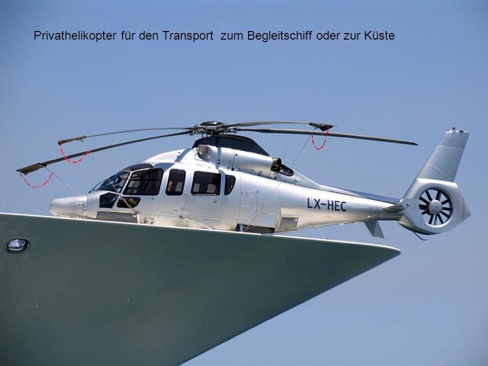 Privathelikopter für den Transport zum Begleitschiff oder zur Küste