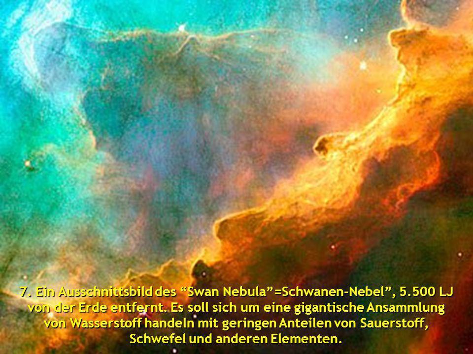 7. Ein Ausschnittsbild des Swan Nebula =Schwanen-Nebel , 5