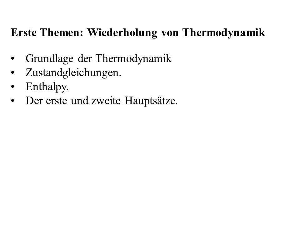 Erste Themen: Wiederholung von Thermodynamik