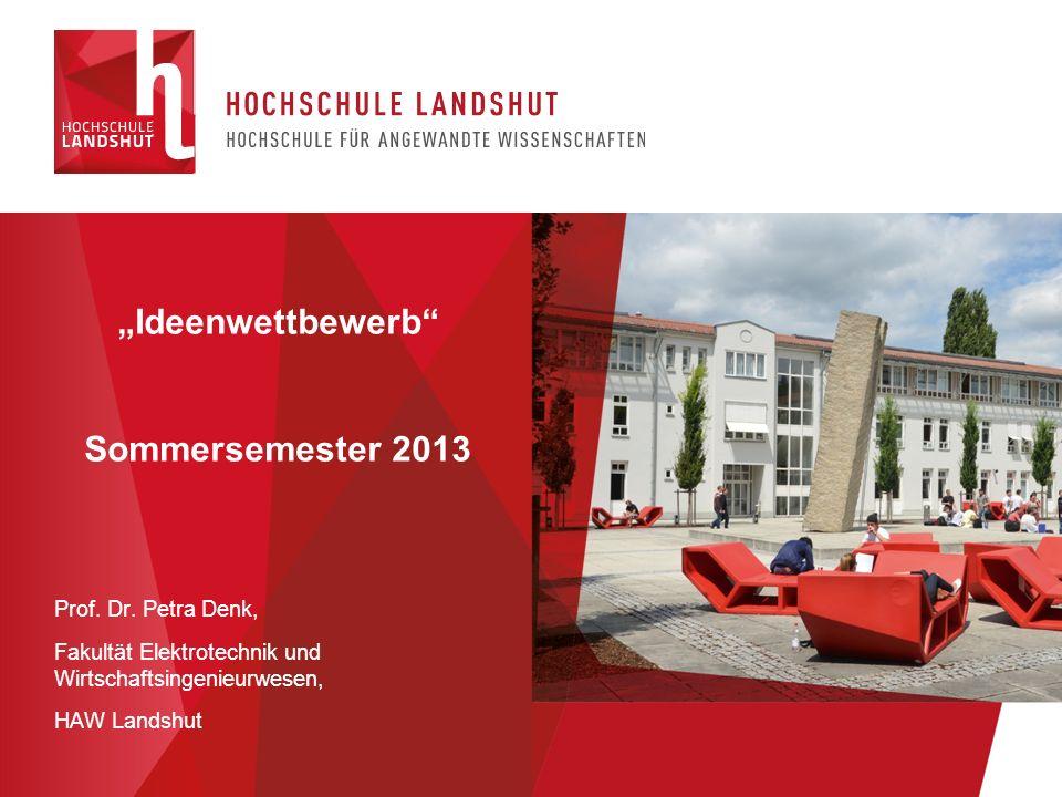 """""""Ideenwettbewerb Sommersemester 2013"""