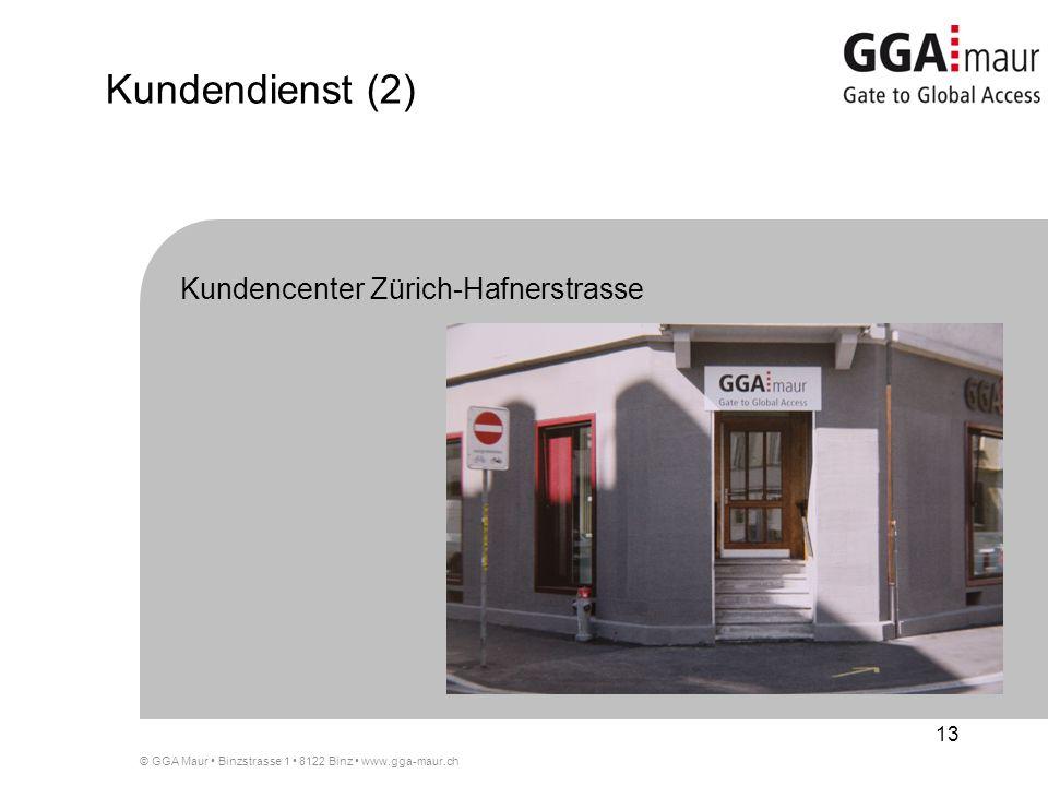 Kundendienst (2) Kundencenter Zürich-Hafnerstrasse