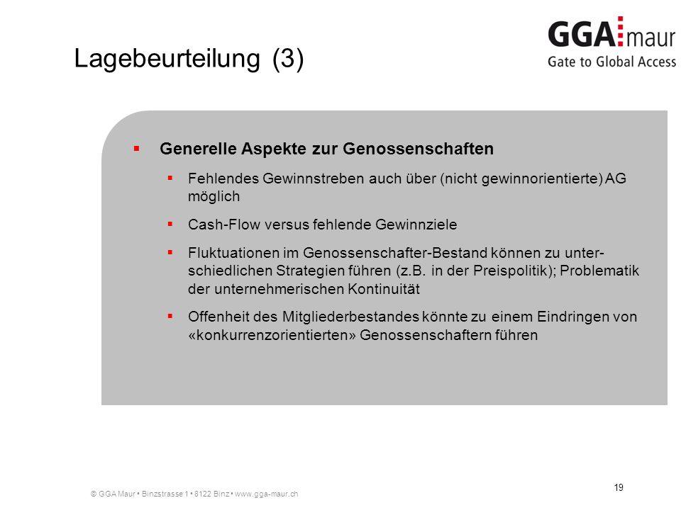 Lagebeurteilung (3) Generelle Aspekte zur Genossenschaften