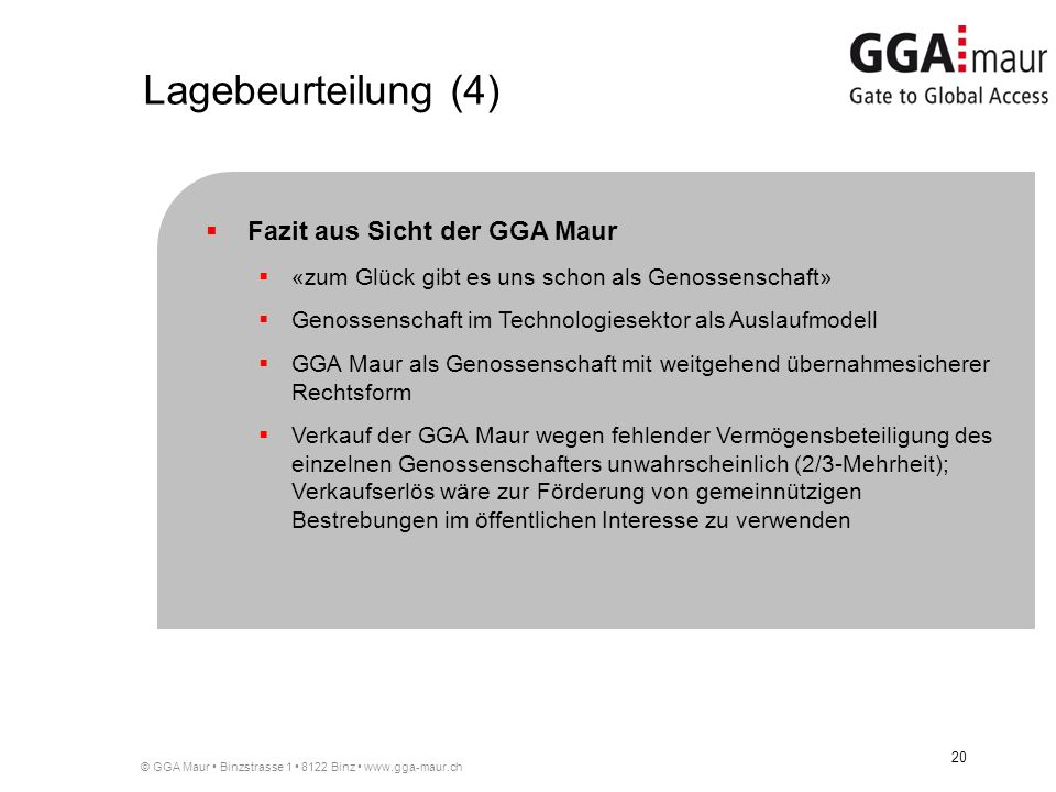 Lagebeurteilung (4) Fazit aus Sicht der GGA Maur