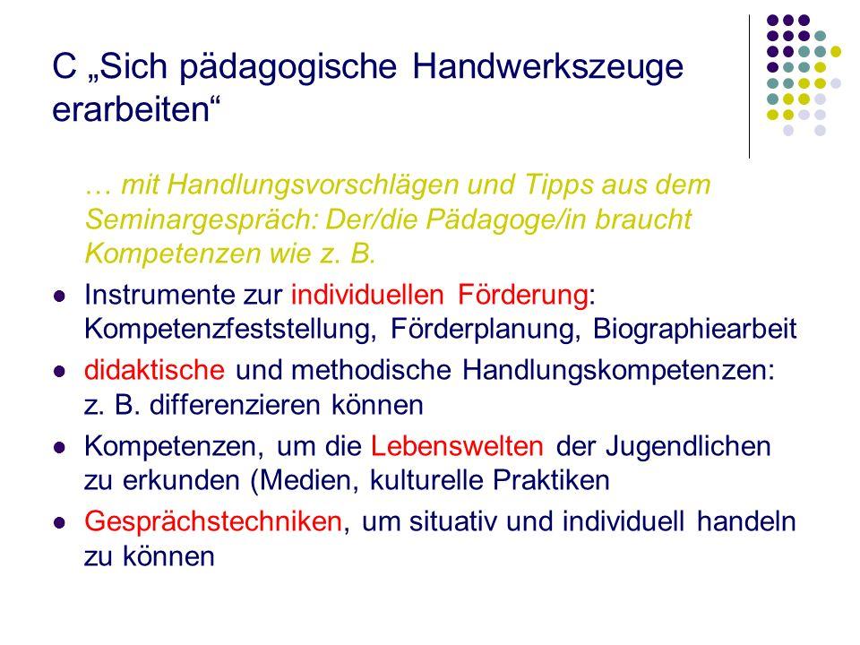 """C """"Sich pädagogische Handwerkszeuge erarbeiten"""