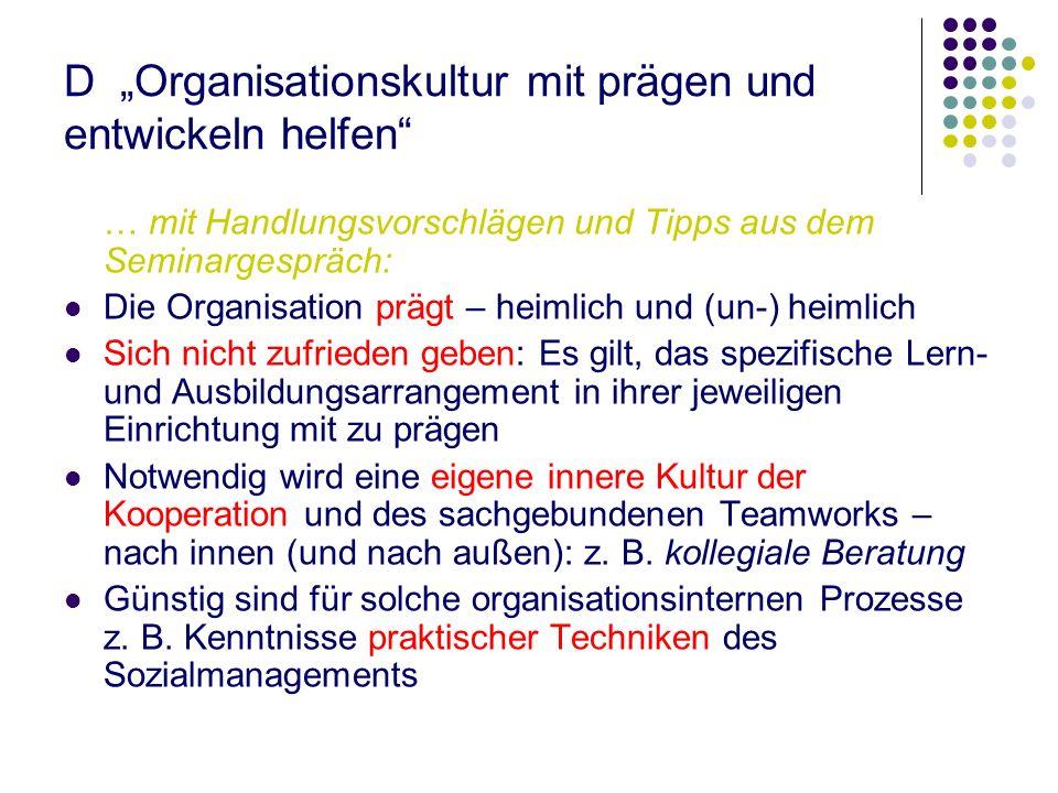 """D """"Organisationskultur mit prägen und entwickeln helfen"""