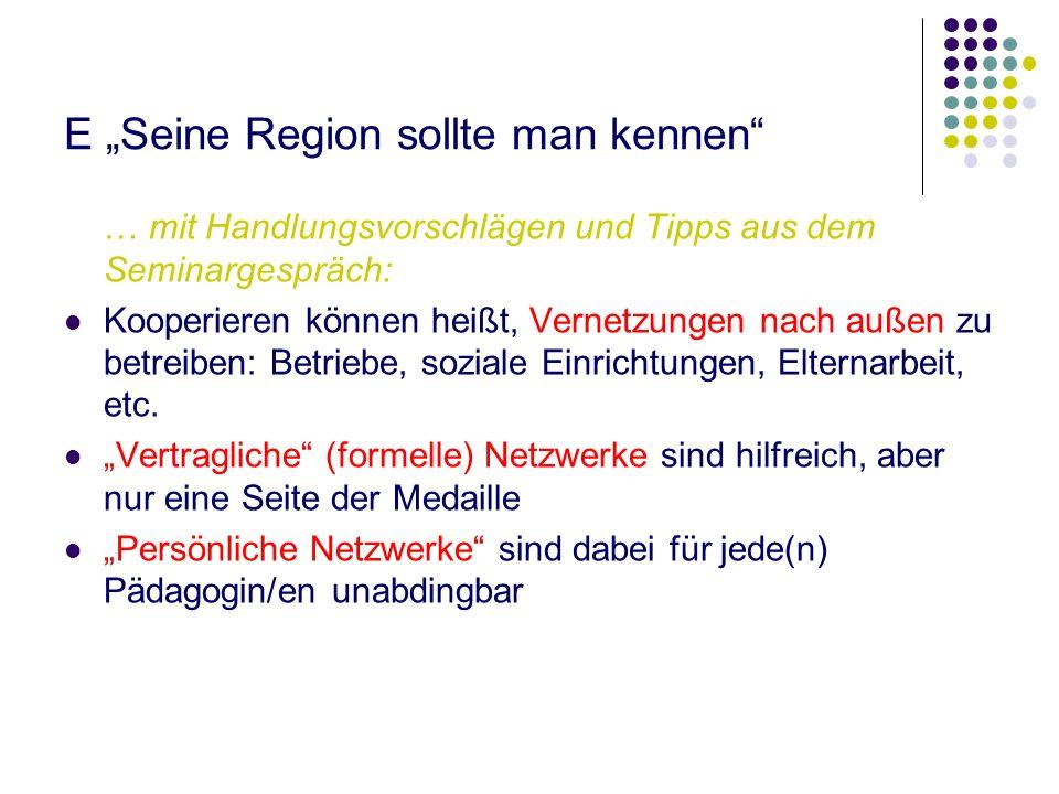 """E """"Seine Region sollte man kennen"""