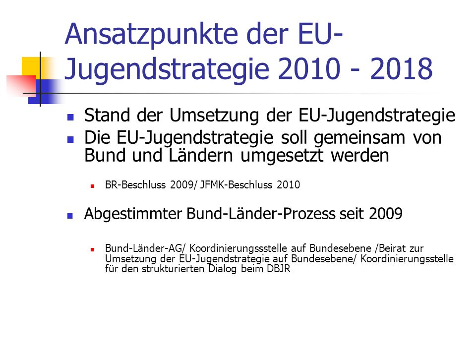 Ansatzpunkte der EU-Jugendstrategie 2010 - 2018