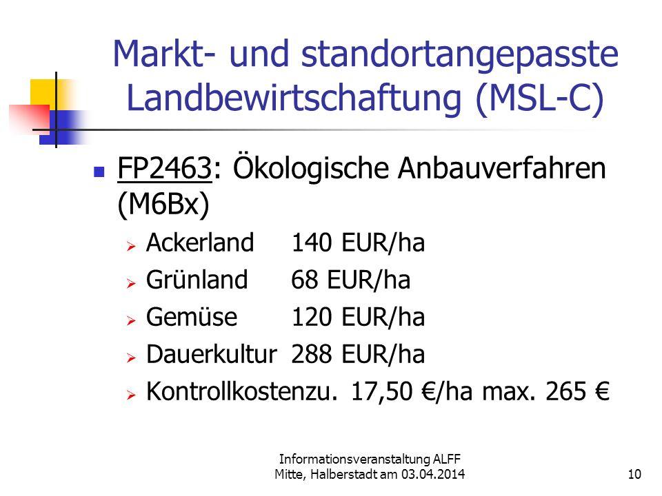 Markt- und standortangepasste Landbewirtschaftung (MSL-C)