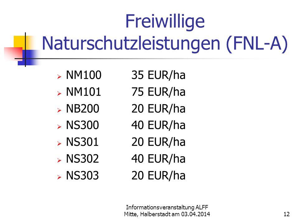 Freiwillige Naturschutzleistungen (FNL-A)