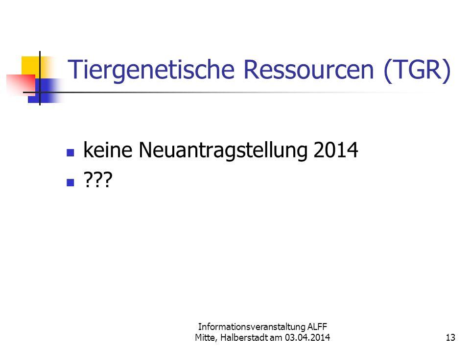 Tiergenetische Ressourcen (TGR)