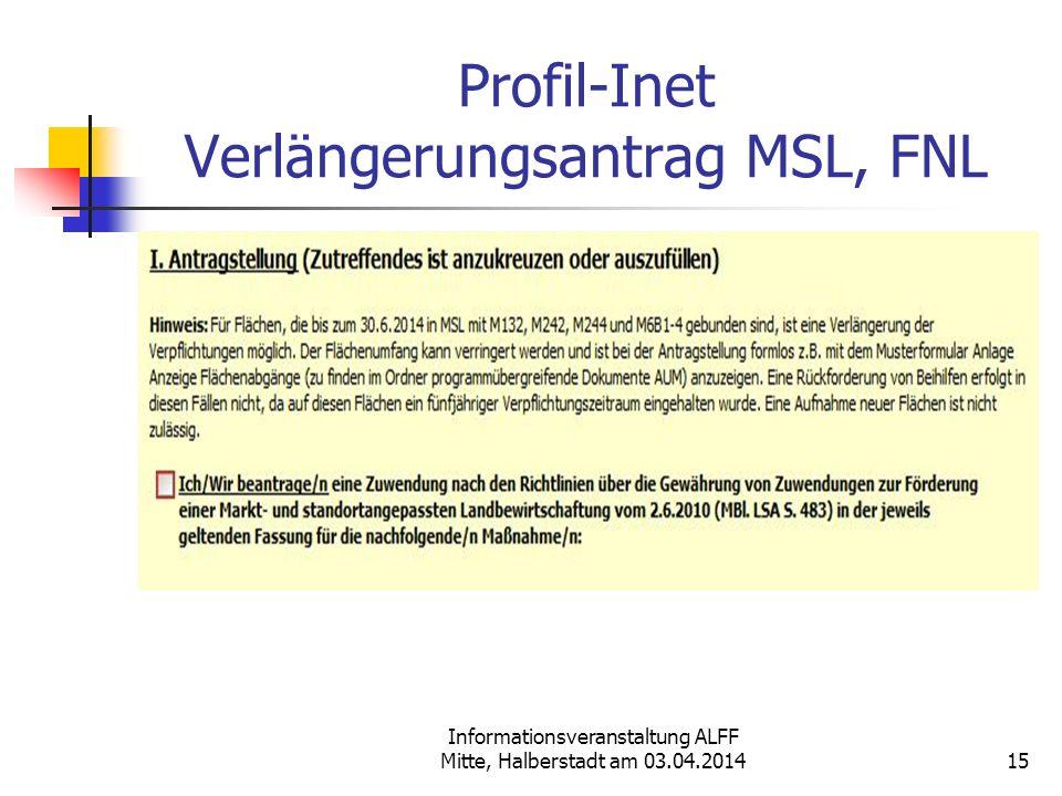Profil-Inet Verlängerungsantrag MSL, FNL