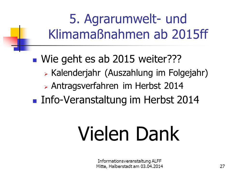 5. Agrarumwelt- und Klimamaßnahmen ab 2015ff