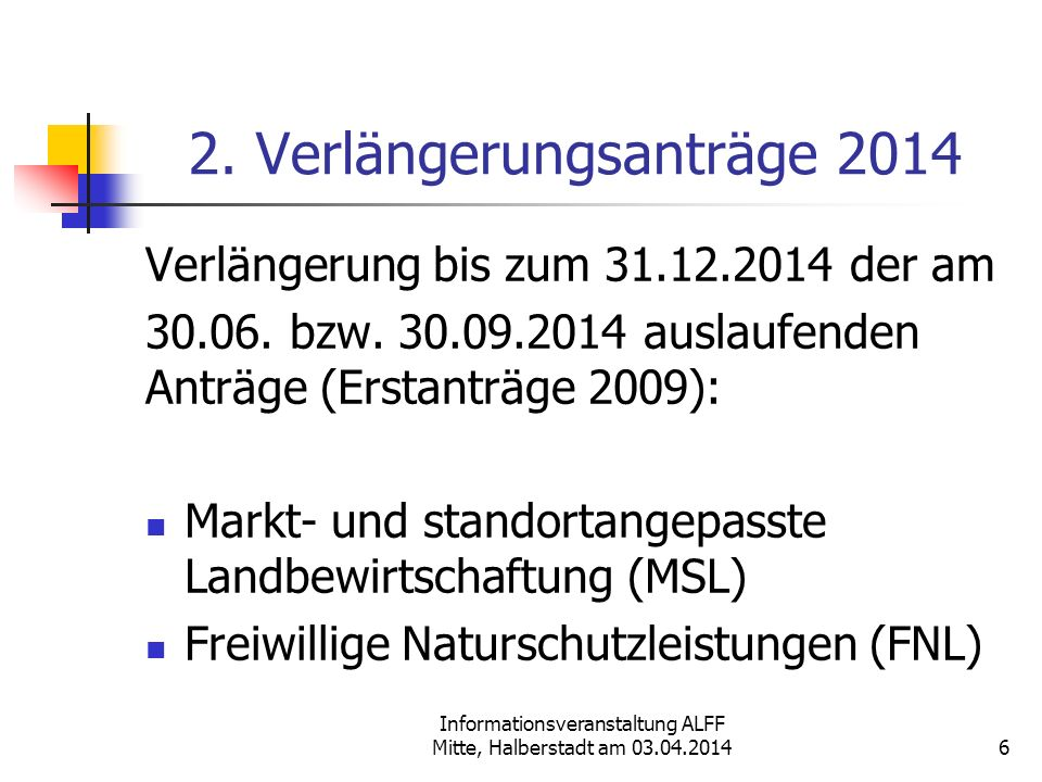 2. Verlängerungsanträge 2014