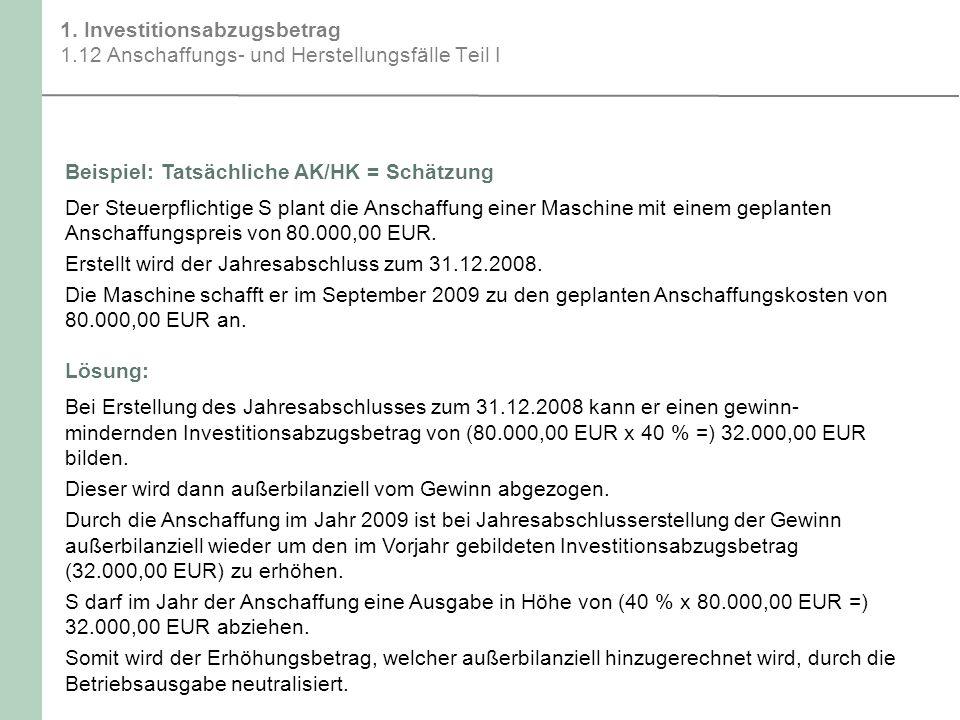 1. Investitionsabzugsbetrag 1