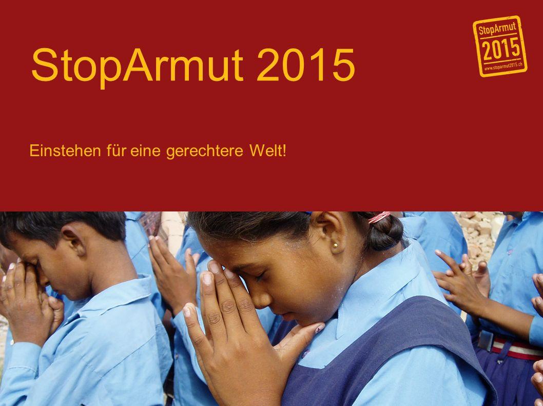 StopArmut 2015 Einstehen für eine gerechtere Welt!