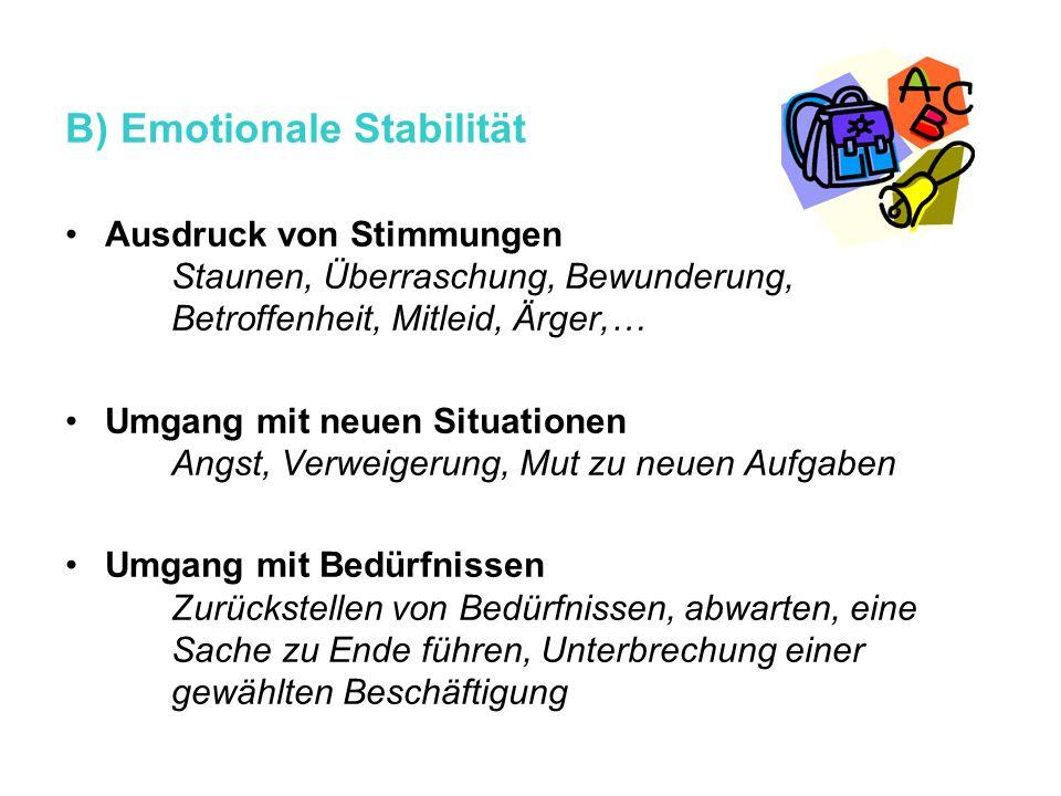 B) Emotionale Stabilität