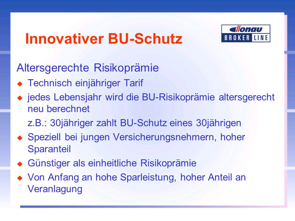 Innovativer BU-Schutz