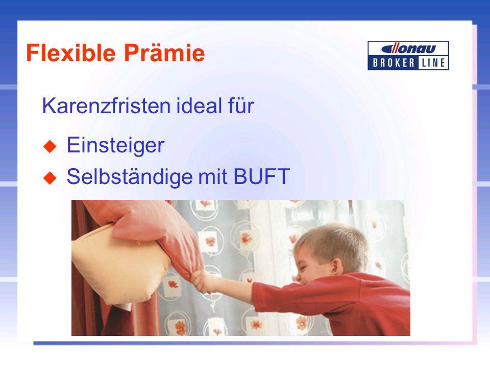 Flexible Prämie Karenzfristen ideal für Einsteiger