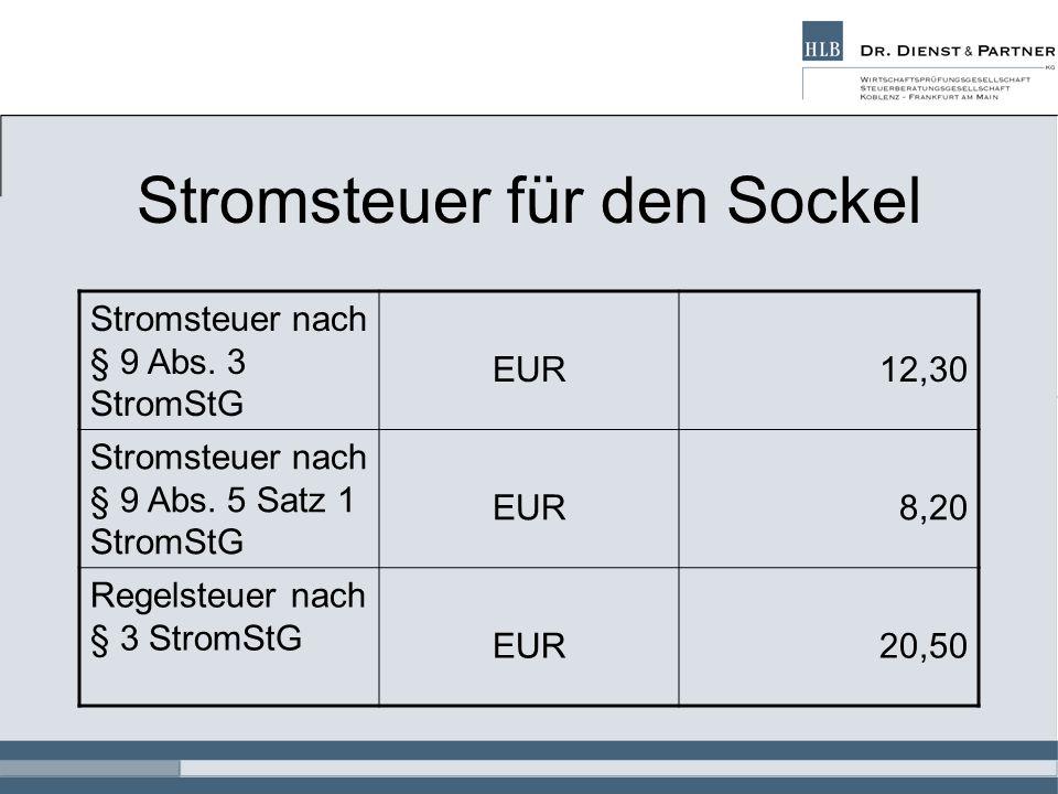Stromsteuer für den Sockel