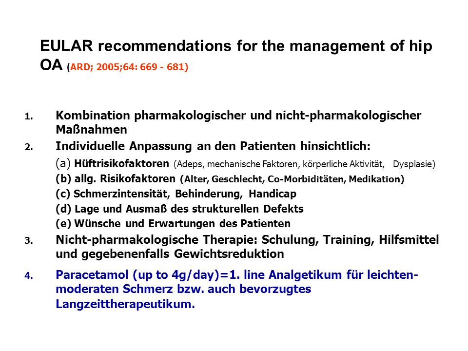EULAR recommendations for the management of hip OA (ARD; 2005;64: 669 - 681)