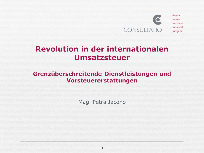 Revolution in der internationalen Umsatzsteuer Grenzüberschreitende Dienstleistungen und Vorsteuererstattungen