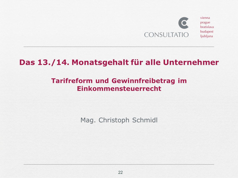 Das 13./14. Monatsgehalt für alle Unternehmer Tarifreform und Gewinnfreibetrag im Einkommensteuerrecht